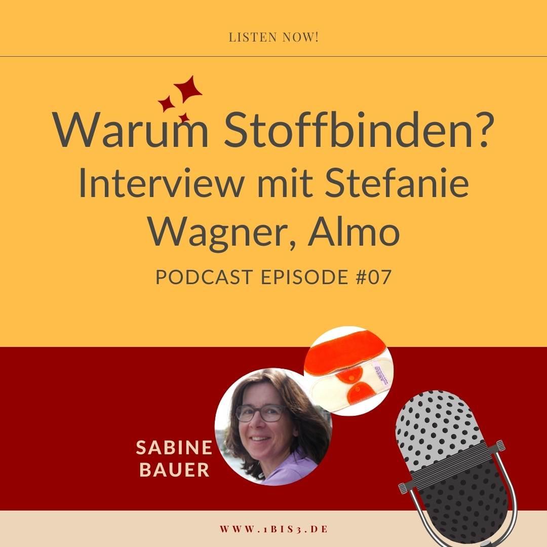 Podcast Interview mit Stefanie Wagner zum Thema Stoffbinden