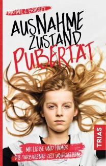 Ausnahmezustand Pubertät