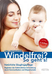 Windelfrei? So gehts! (Lini Lindmayer)