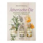 Ätherische Öle: ganzheitlich anwenden